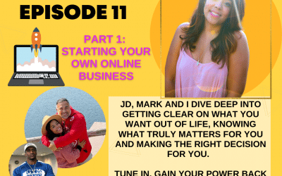 Episode 11: Part 1 – Starting Your Own Online Business